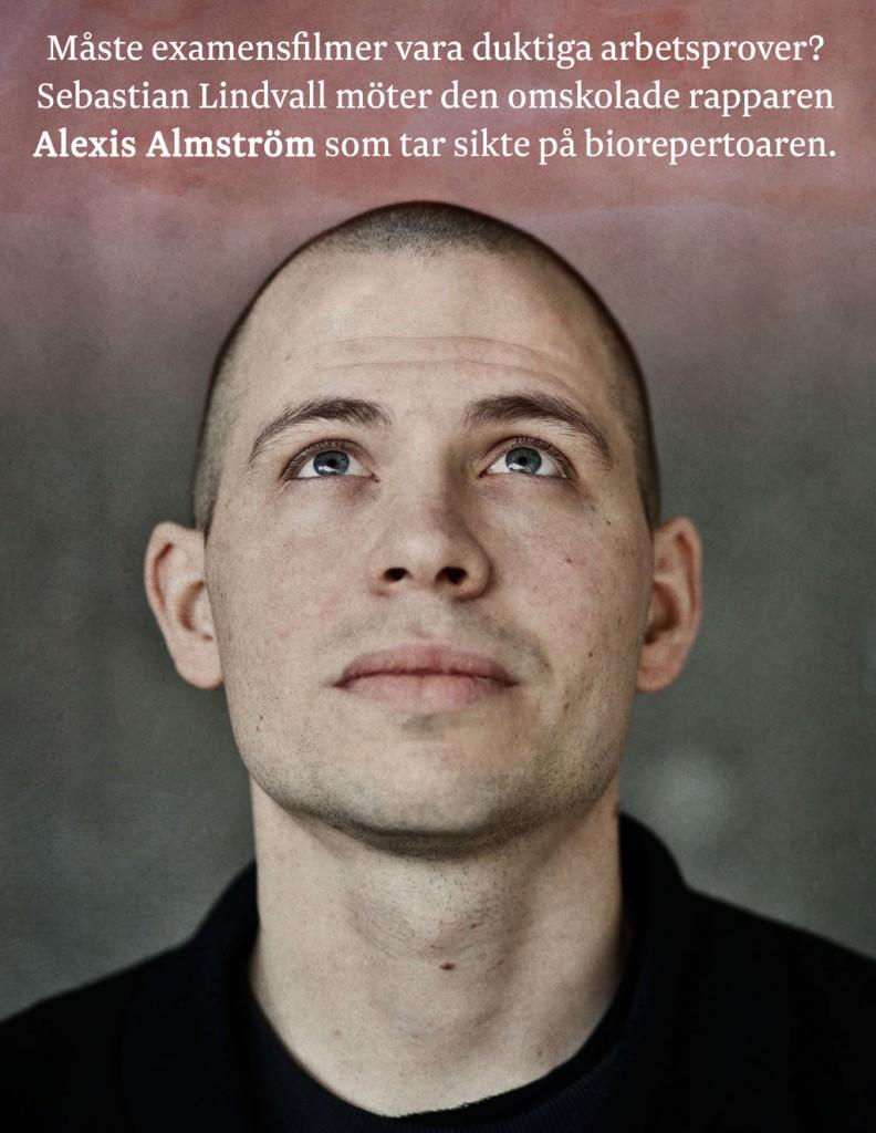 Alexis Weak aka Alexis Almström har spelat in sin långfilmsdebut Rosa moln på Stockholms dramatiska högskola.